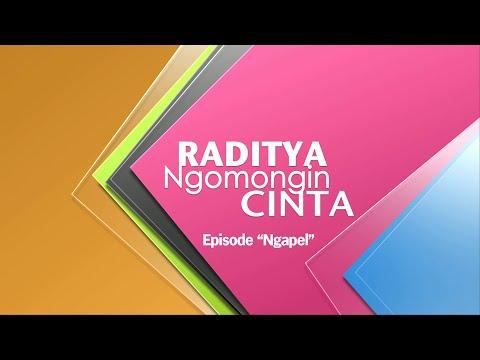 Raditya Ngomongin Cinta - episode