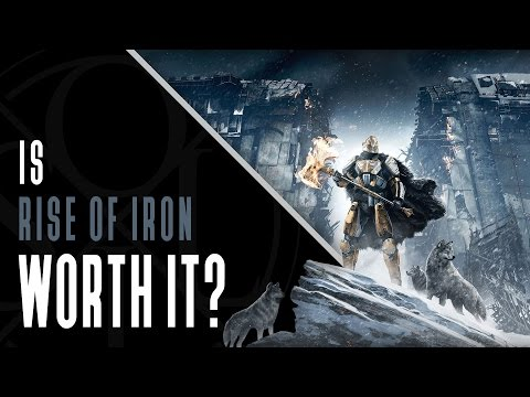 Destiny // Is Rise of Iron worth it? // Should you buy Rise of Iron?