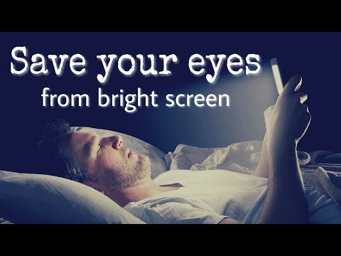 How to save your eyes from smartphone screen | at Night | in Hindi