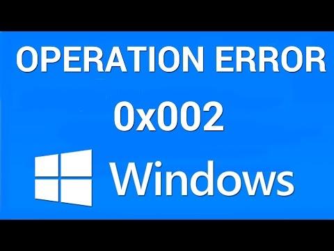 How to Fix Operation Failed Error 0x00000002