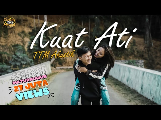 TTM AKUSTIK - Kuat Ati (feat. Andien)