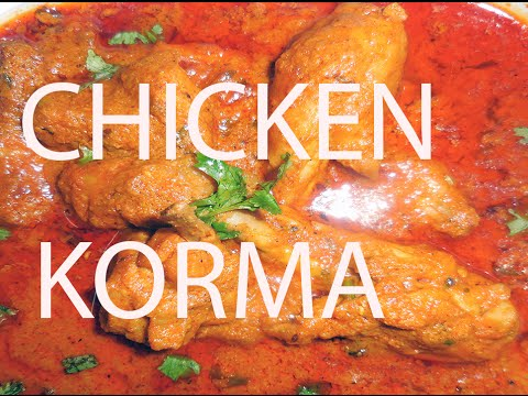 CHICKEN KORMA -