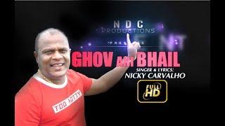 GHOV ANI BHAIL - Konkani song Video by Nicky Carvalho