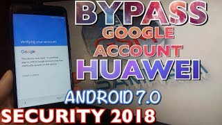 New Method 2018 JUNE 2018 All Huawei 2018 Remove Google Account