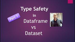 10 39 MB] Download Type Safety in Dataset vs Dataframe