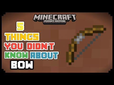5 THINGS YOU DIDN'T KNOW ABOUT BOW IN MCPE 1.1