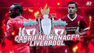 FIFA 18 : CARRIERE MANAGER l LIVERPOOL #1 l LE COMMENCEMENT !