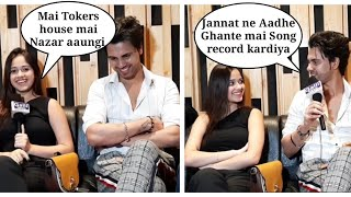 Jannat Zubair And Danish Alfaaz Song Record for Tokers House