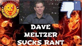 RANT: DAVE MELTZER SUCKS