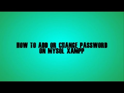 How to add or change password on mysql  - Xampp
