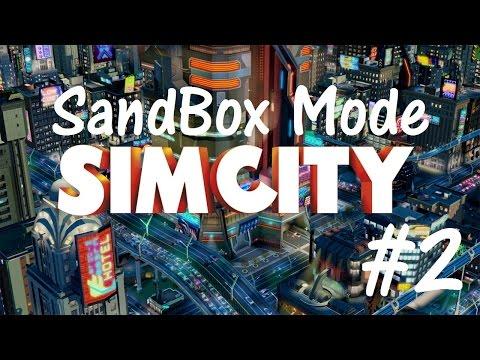 SimCity 5 - Sandbox Mode - Part 2