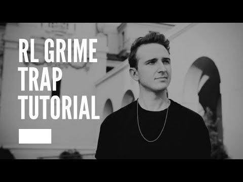 How to make trap like RL Grime