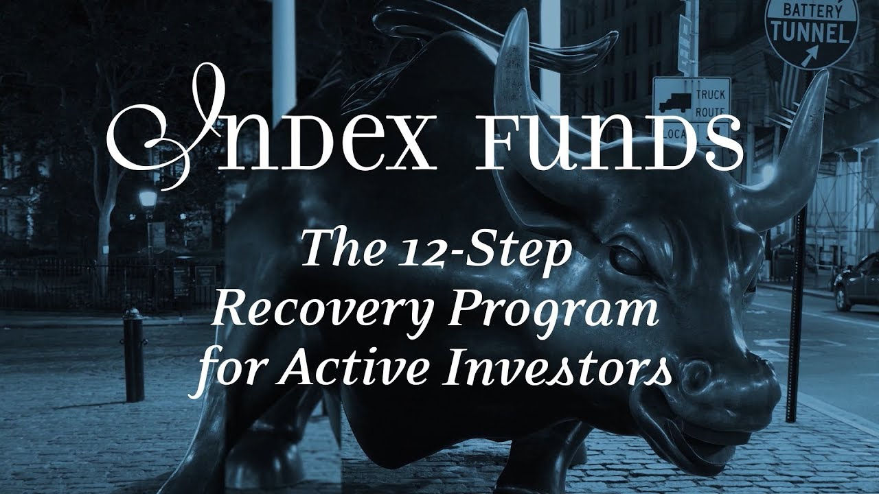 Index Funds: The Movie - 2018 Version