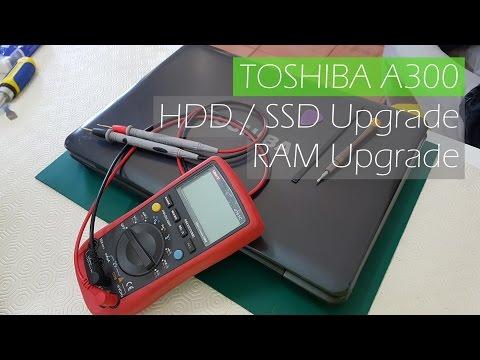 Toshiba A300 - HDD / SSD Upgrade | RAM Upgrade