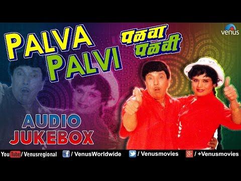 Xxx Mp4 Palva Palvi Marathi Film Songs Audio Jukebox Dada Kondke Usha Chavhan 3gp Sex