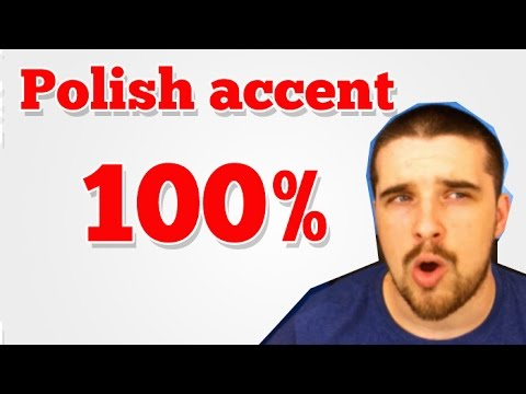 How to do a Polish accent 100% legit