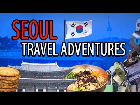 Adventures in Seoul, South Korea!