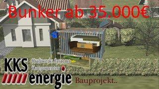 Wir bauen Bunker in Deutschland ab 35.000€ schlüsselfertig wohnen Sie im 3. Weltkrieg sicher..