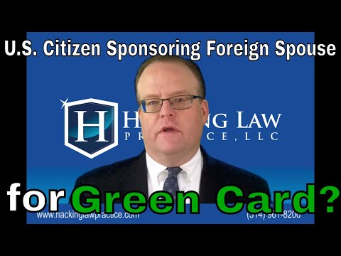 How a US Citizen Can Sponsor Immigrant Spouse for a Green Card