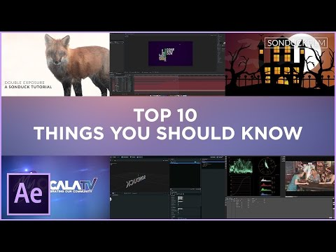 After Effects: Top 10 Things You Should Know How To Create