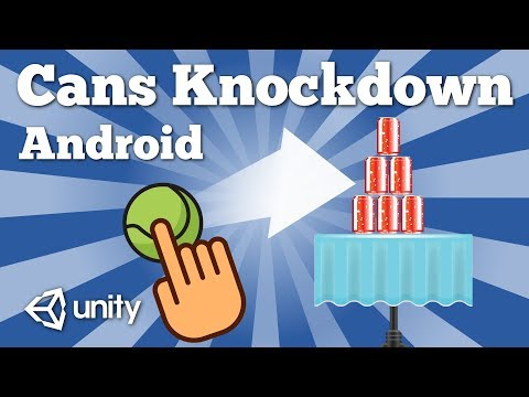 How to create simple Cans Knockdown Ball Tossing Android game with Unity. Quick tutorial.