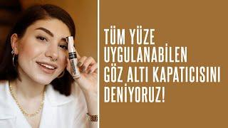 Tüm Yüze Uygulanabilen Göz Altı Kapatıcısı I Şeyda Erdoğan Denedi