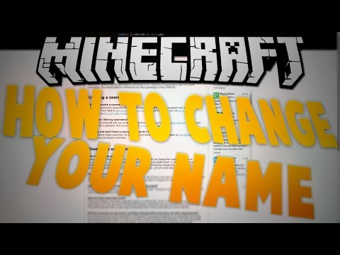 How to change your Minecraft name & Migrate Minecraft account to Mojang