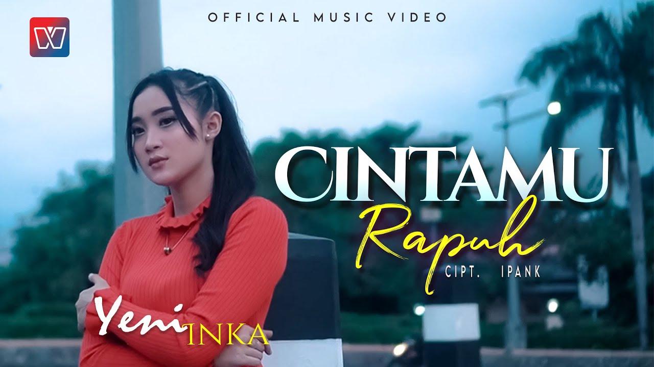Download YENI INKA   CINTAMU RAPUH   Official Music Video MP3 Gratis