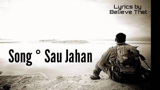Sau Jahan ||Song Lyrics|| by Believe That