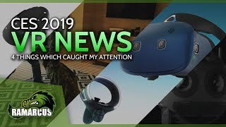 VR CES 2019 / HTC Vive Cosmos / 6dof Controllers for the Go / Oculus Quest / Insta360 Titan 11k VR