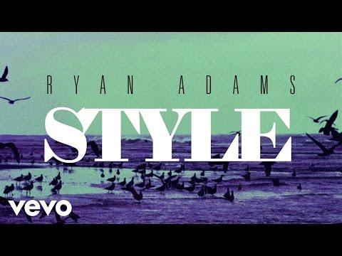 Ryan Adams - Style (from '1989') (Audio)