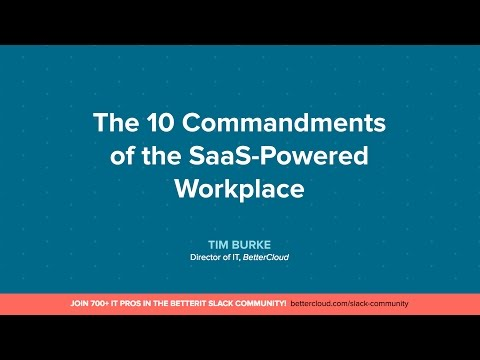 [Webinar] The 10 Commandments of the SaaS-Powered Workplace