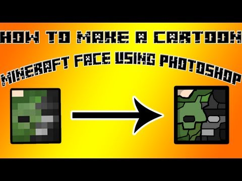 Photoshop Tutorial: How To Make a Cartoon Minecraft Face [EASY]