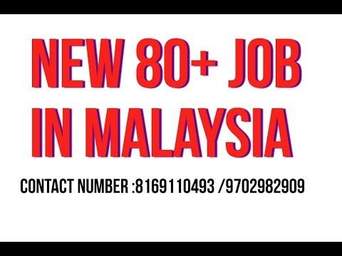 Job in malaysia salary 25000 to 35000 thousand : call or watsapp :8169110493,9702982909
