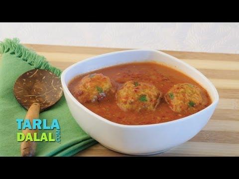 Lauki Kofta Curry (Healthy Heart Recipe) by Tarla Dalal