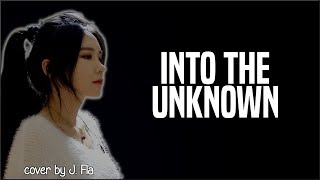 Frozen 2 - Into The Unknown (J. Fla cover)(Lyrics)