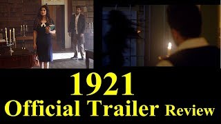 1921 Official Trailer Review