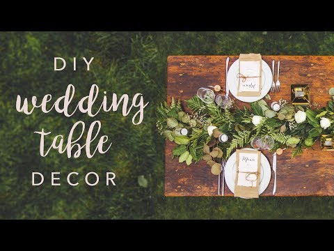 DIY WEDDING TABLE DECOR *SWOONS*