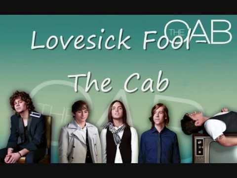 The Cab- Lovesick Fool (lyrics)