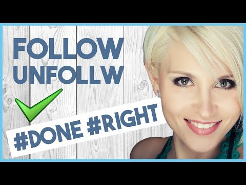 THE FOLLOW UNFOLLOW METHOD FOR INSTAGRAM GROWTH EXPLAINED   DOS AND DON'TS