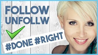 THE FOLLOW UNFOLLOW METHOD FOR INSTAGRAM GROWTH EXPLAINED   DOS AND DON