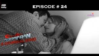 Shaitaan - A Criminal Mind - शैतान - Full Episode 24