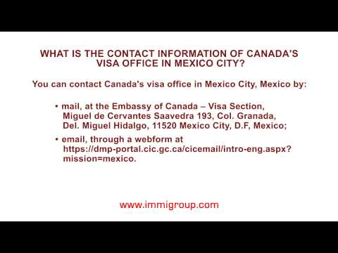 What is the contact information of Canada's visa office in Mexico City?