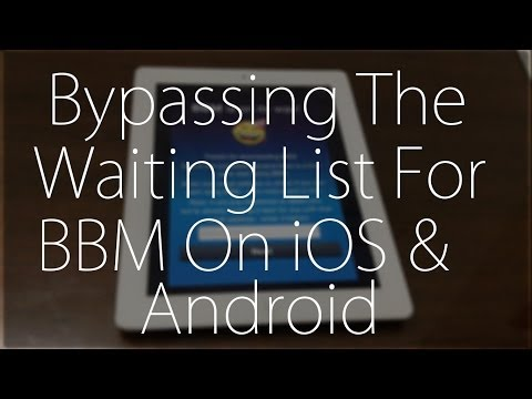 How To Bypass BBM Waiting List On Android & iOS