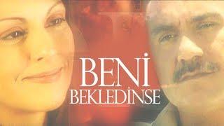 Download Beni Bekledinse | TV Filmi Full (Aydan Şener, Mustafa Avkıran) Video