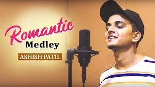 Romantic Medley    Ashish Patil    BEATTONERS    2019 HD