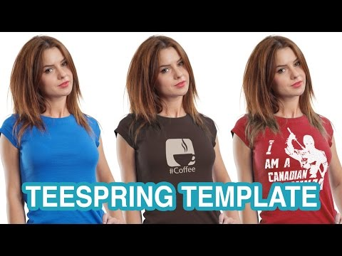 Make Your Own Shirt Template for Teespring