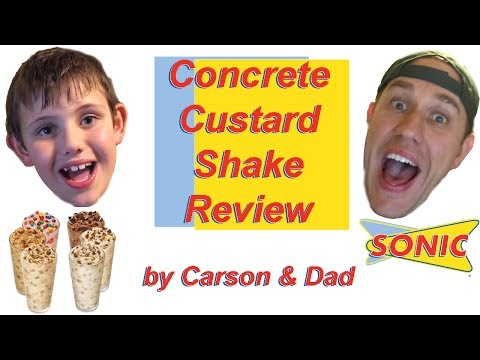 Sonic Concrete Custard Review by Carson & Dad