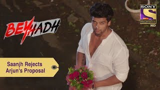 Your Favorite Character | Saanjh Rejects Arjun's Proposal | Beyhadh