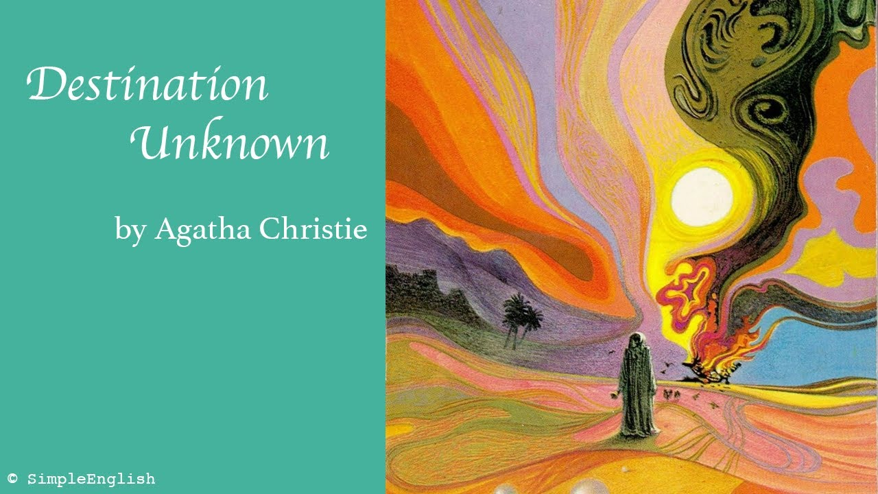 📚 Destination Unknown by Agatha Christie   Audiobook   Rewrite Book in Simple for Learning English